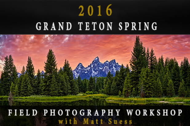 2016 Grand Teton National Park Spring Photography Workshop